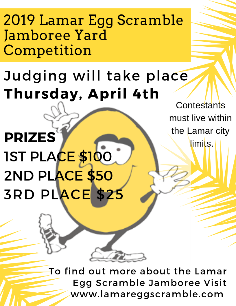 2019 Lamar Egg Scramble Jamboree Yard Copetition